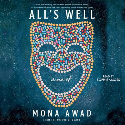 All's Well: A Novel Audiobook, by Mona  Awad