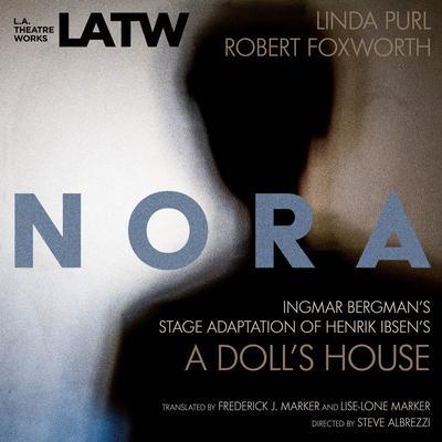 Nora Audiobook, by Henrik Ibsen