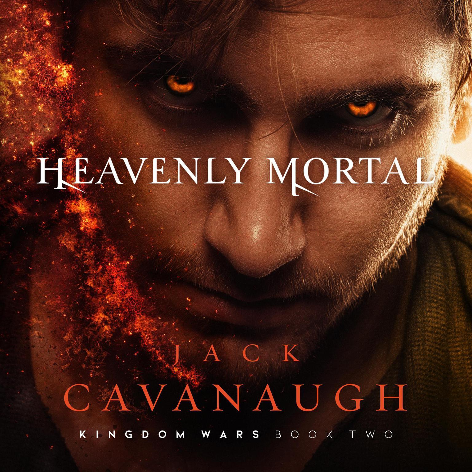 Heavenly Mortal Audiobook, by Jack Cavanaugh