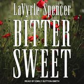 Bitter Sweet Audiobook, by LaVyrle Spencer