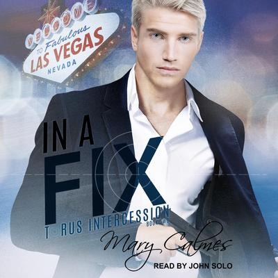 In A Fix Audiobook, by Mary Calmes