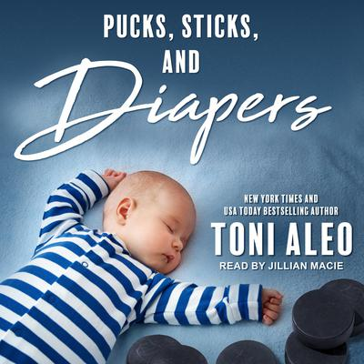 Pucks, Sticks, and Diapers Audiobook, by Toni Aleo