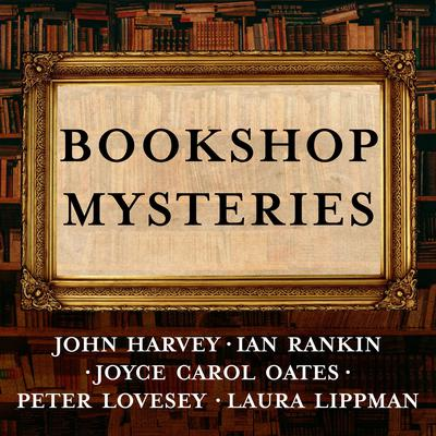 Bookshop Mysteries: Five Bibliomysteries by Bestselling Authors Audiobook, by Ian Rankin