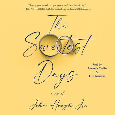 The Sweetest Days Audiobook, by John Hough
