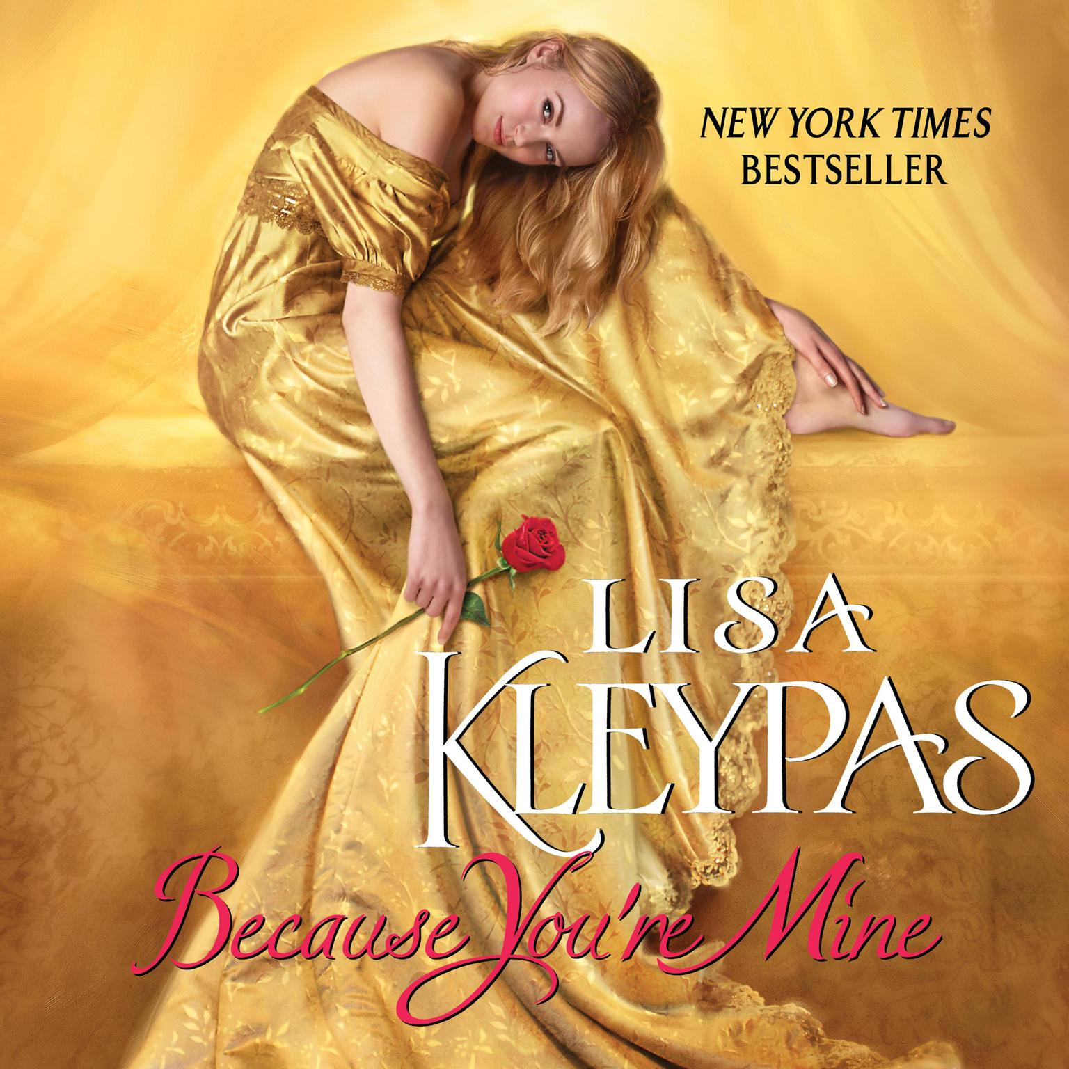 Because Youre Mine: A Novel Audiobook, by Lisa Kleypas