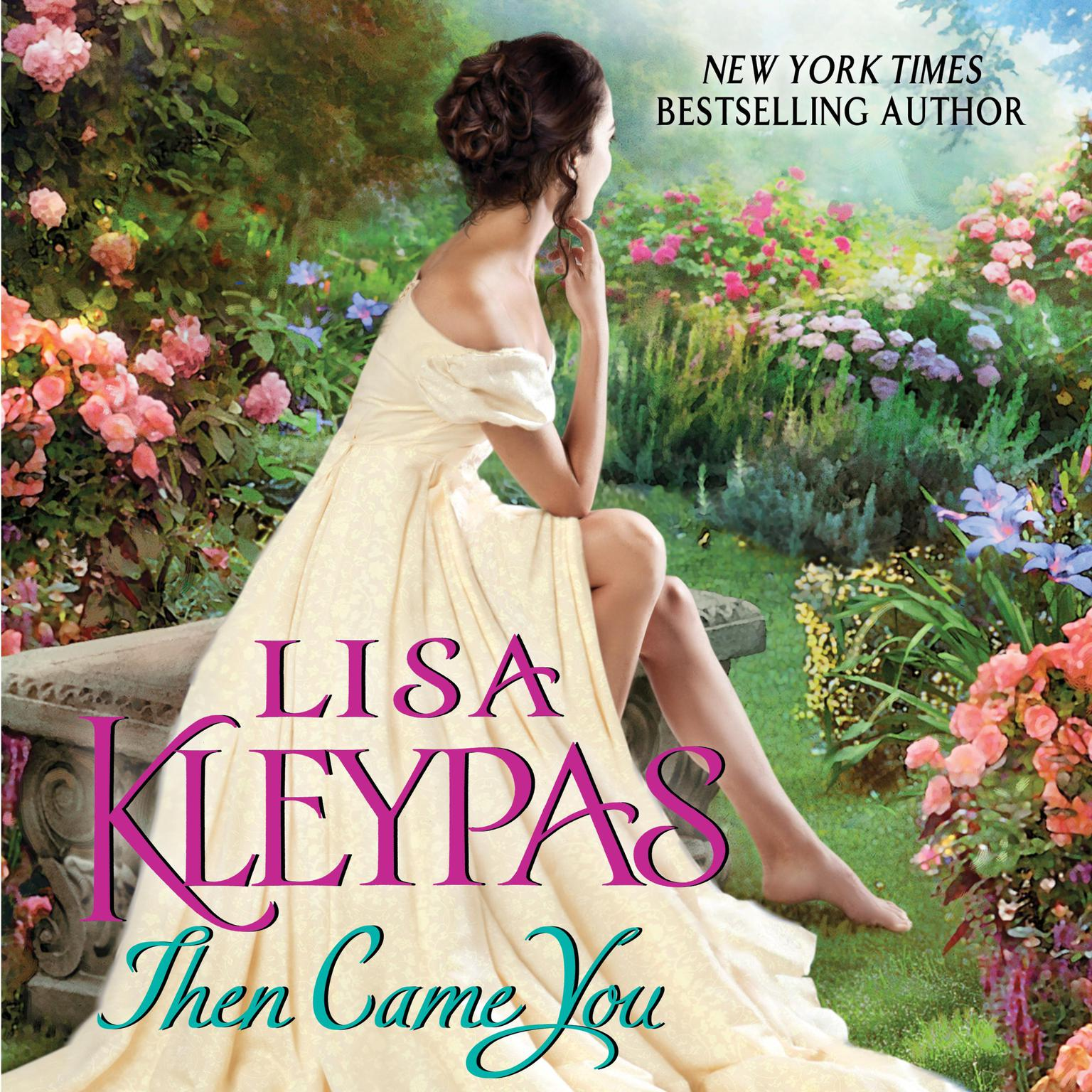 Then Came You Audiobook, by Lisa Kleypas