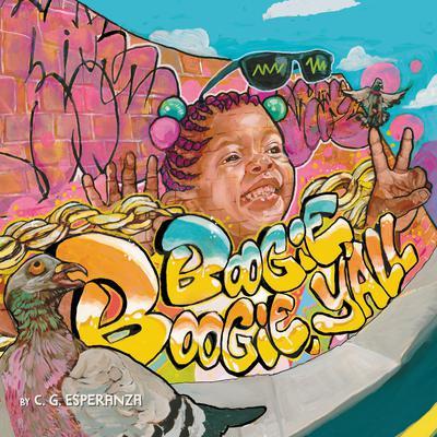 Boogie Boogie, Y'all Audiobook, by C. G. Esperanza