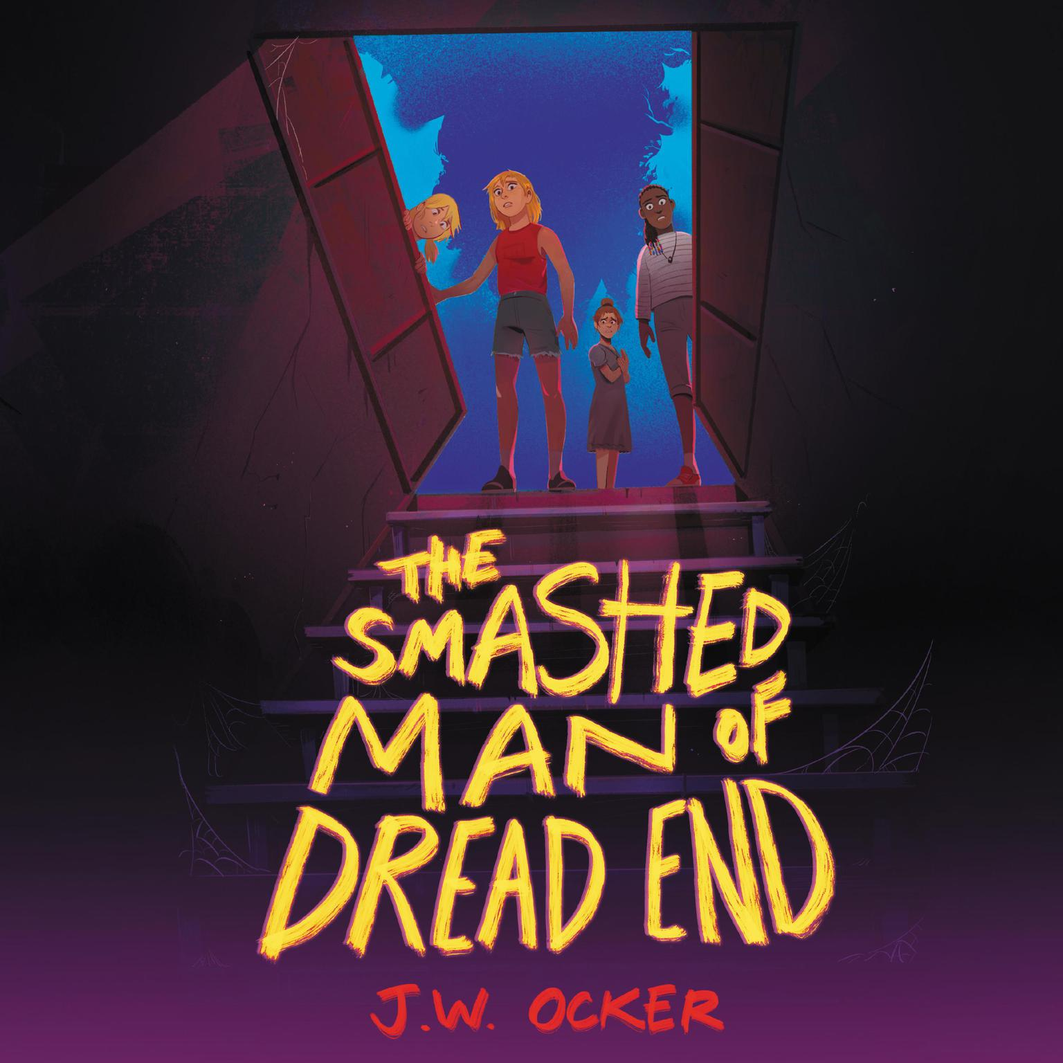 The Smashed Man of Dread End Audiobook, by J.W. Ocker