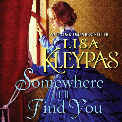 Somewhere I'll Find You Audiobook, by