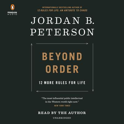 Beyond Order: 12 More Rules for Life Audiobook, by