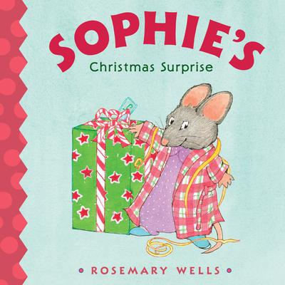 Sophies Christmas Surprise Audiobook, by Rosemary Wells