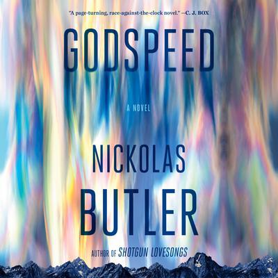 Godspeed Audiobook, by Nickolas Butler