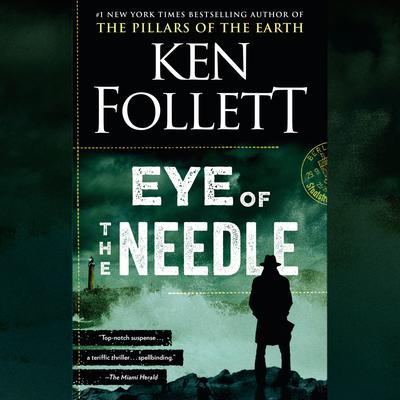Eye of the Needle: A Novel Audiobook, by