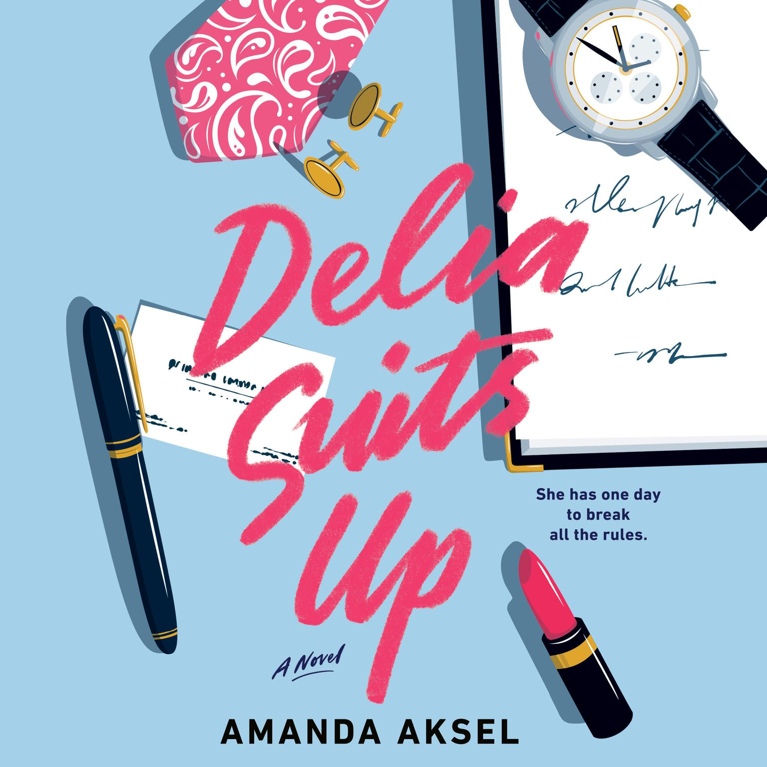 Delia Suits Up Audiobook, by Amanda Aksel