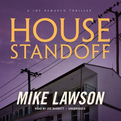 House Standoff: A Joe DeMarco Thriller Audiobook, by