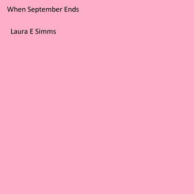When September Ends Audiobook, by