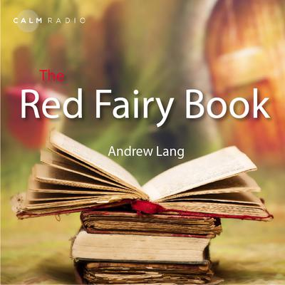 The Red Fairy Book Audiobook, by Andrew Lang
