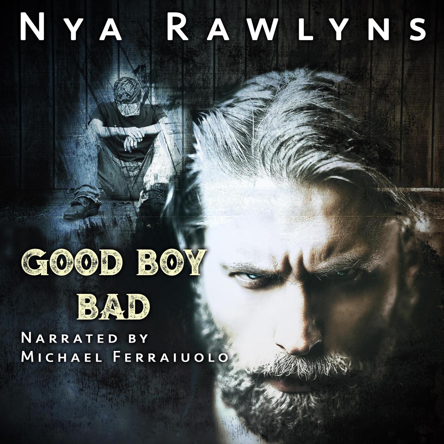 Good Boy Bad Audiobook, by Nya Rawlyns