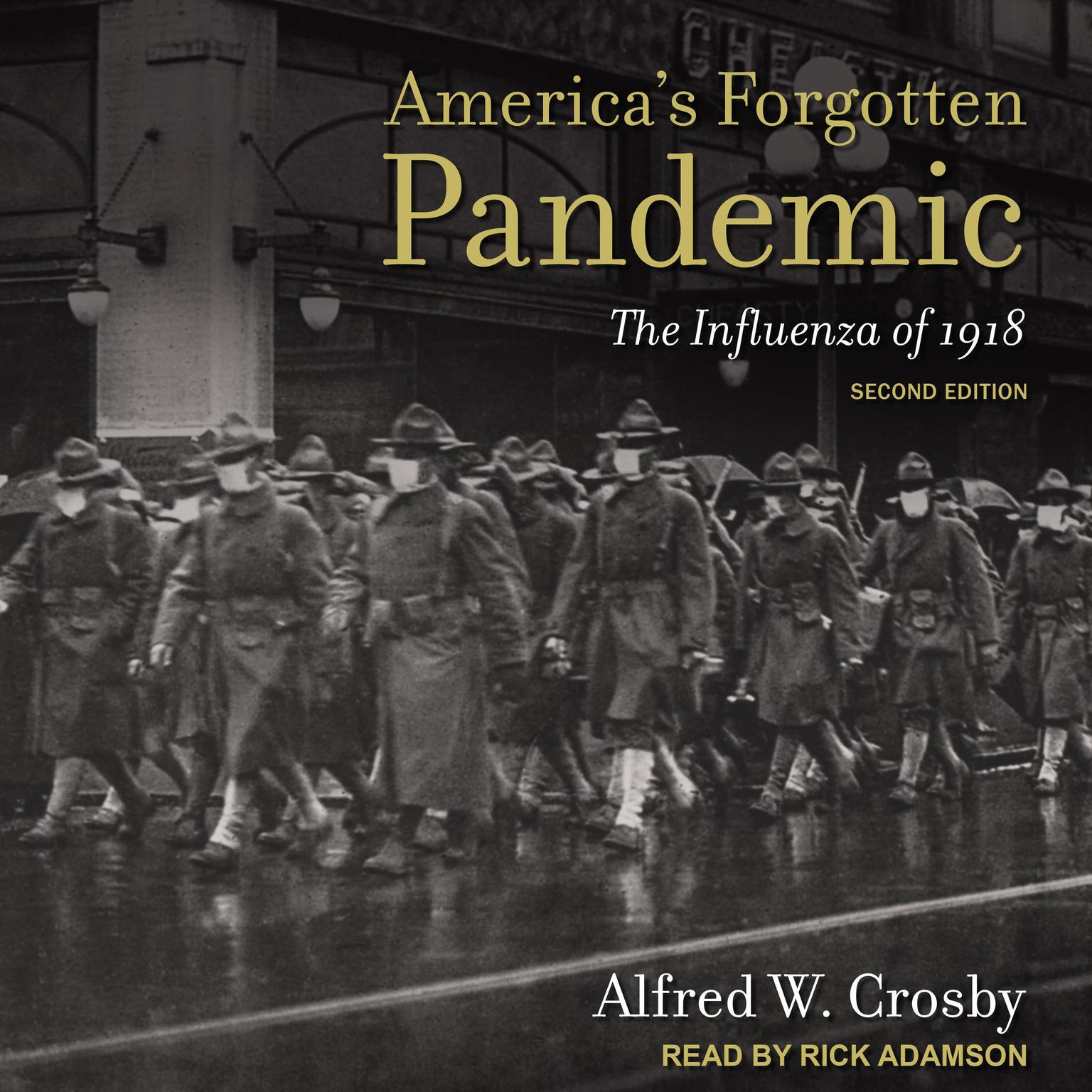 Americas Forgotten Pandemic: The Influenza of 1918, Second Edition Audiobook, by Afred W. Crosby