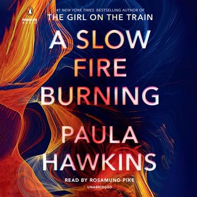 A Slow Fire Burning: A Novel Audiobook, by