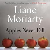 Apples Never Fall Audiobook, by Liane Moriarty
