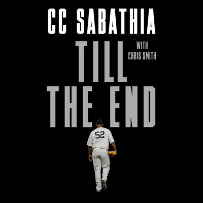 Till the End Audiobook, by Chris Smith