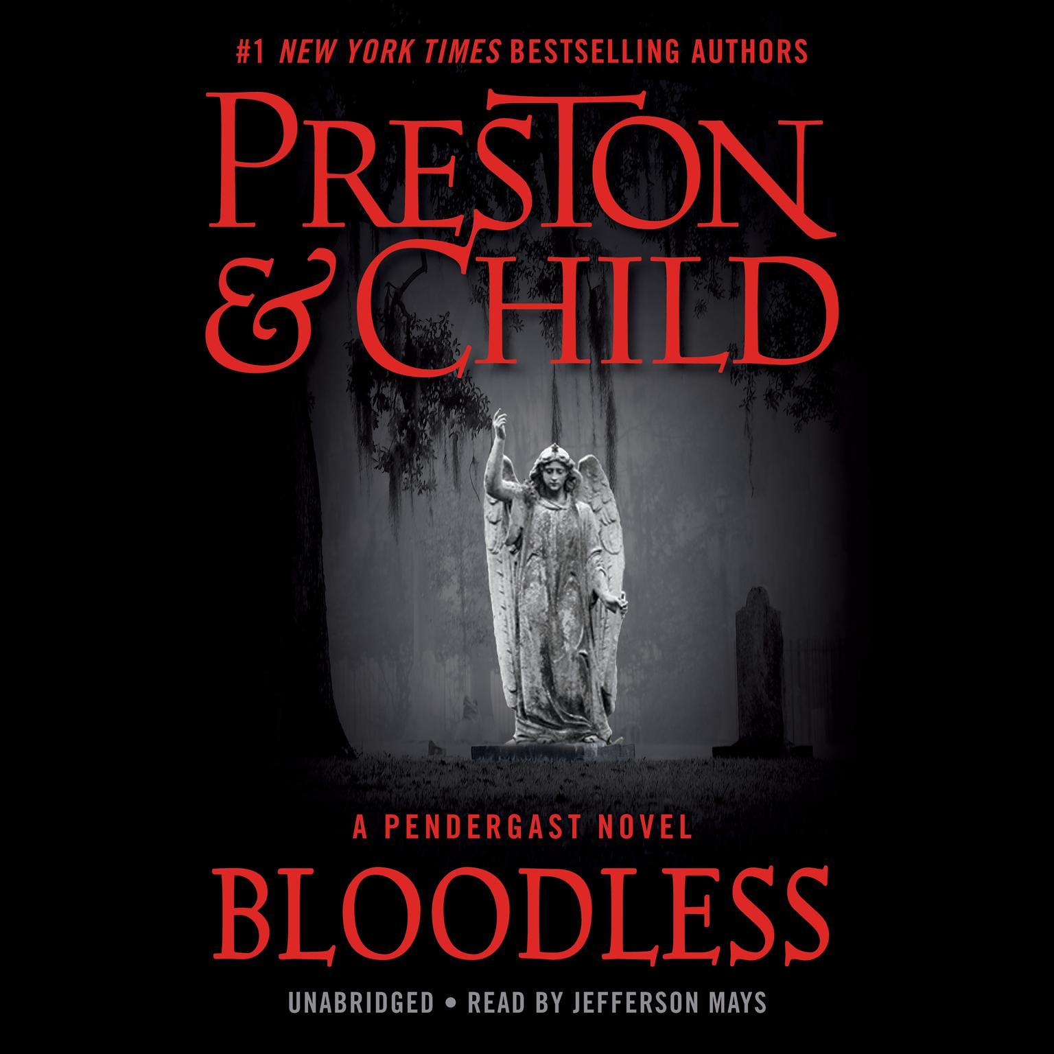 Bloodless: A Pendergast Novel Audiobook, by Douglas Preston