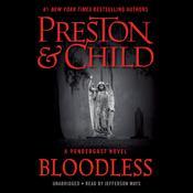 Bloodless: A Pendergast Novel Audiobook, by Douglas Preston, Lincoln Child