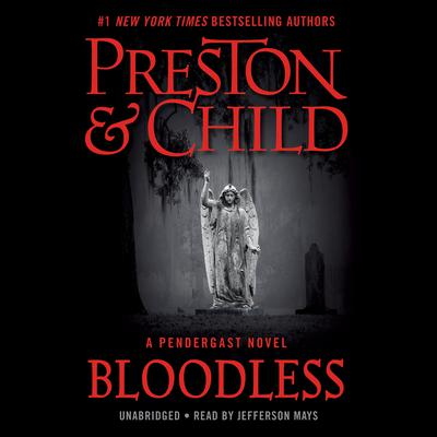 Bloodless: A Pendergast Novel Audiobook, by