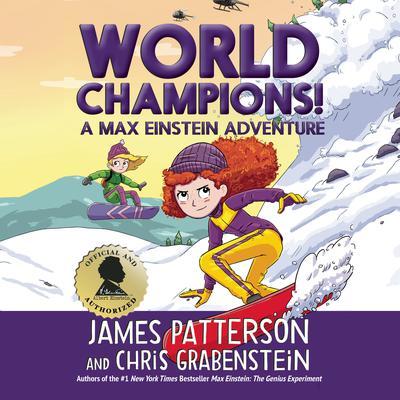 Max Einstein: World Champions! Audiobook, by Chris Grabenstein, James Patterson