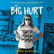 The Big Hurt: A Memoir Audiobook, by Erika Schickel
