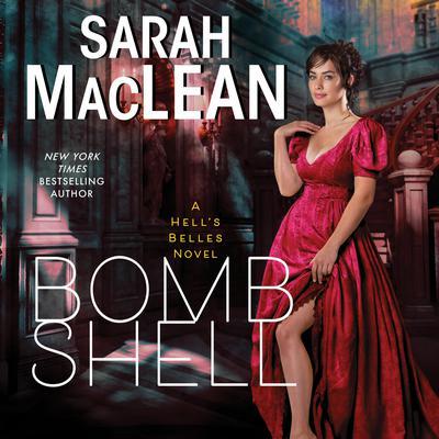 Bombshell: A Hell's Belles Novel Audiobook, by