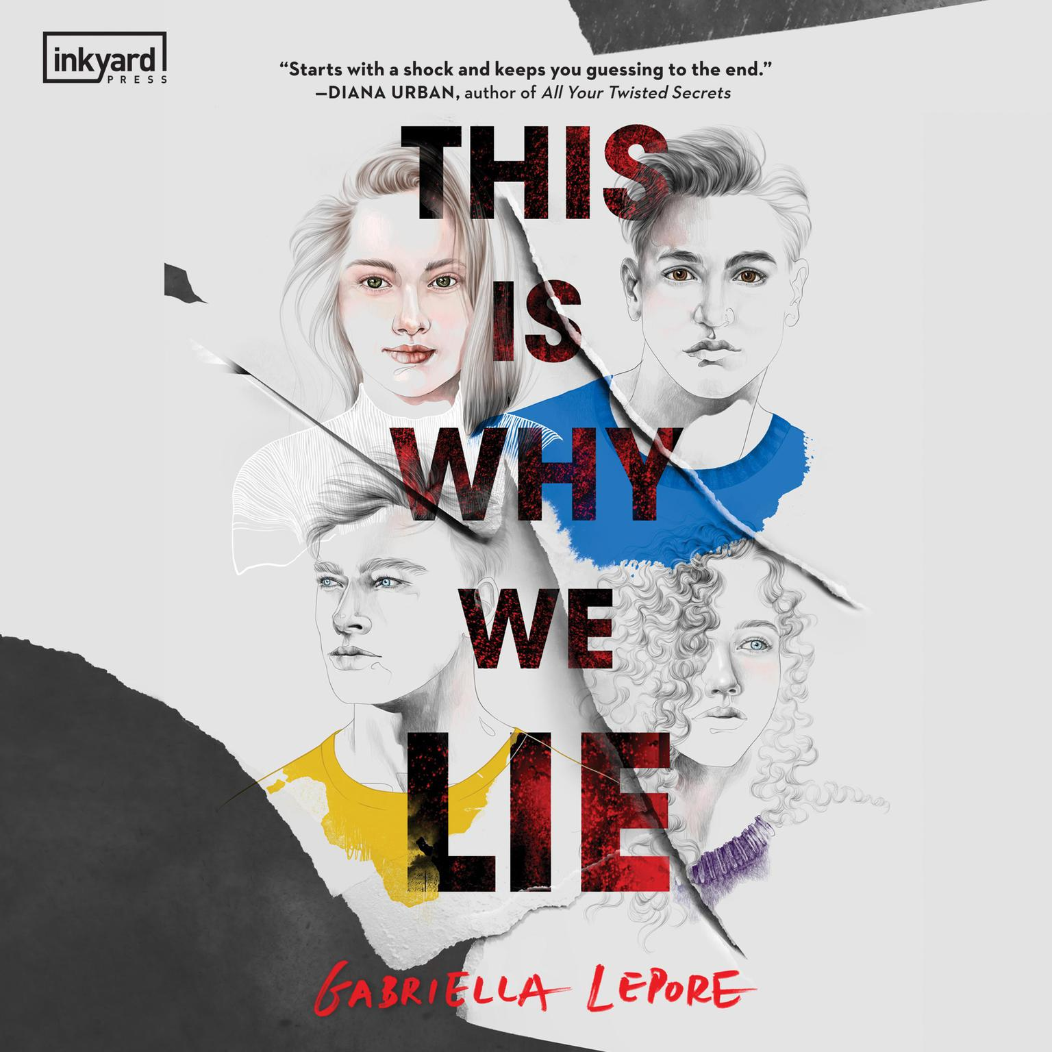 This Is Why We Lie Audiobook, by Gabriella Lepore