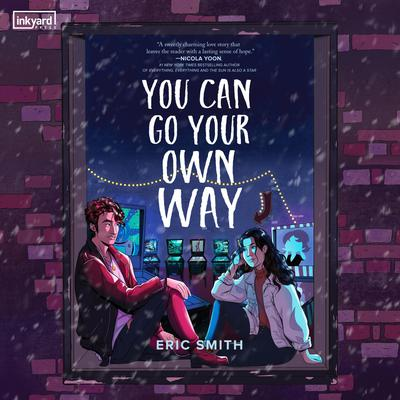 You Can Go Your Own Way Audiobook, by Eric Smith