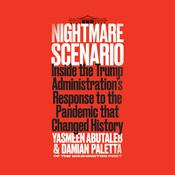 Nightmare Scenario: Inside the Trump Administration's Response to the Pandemic That Changed History Audiobook, by Damian Paletta