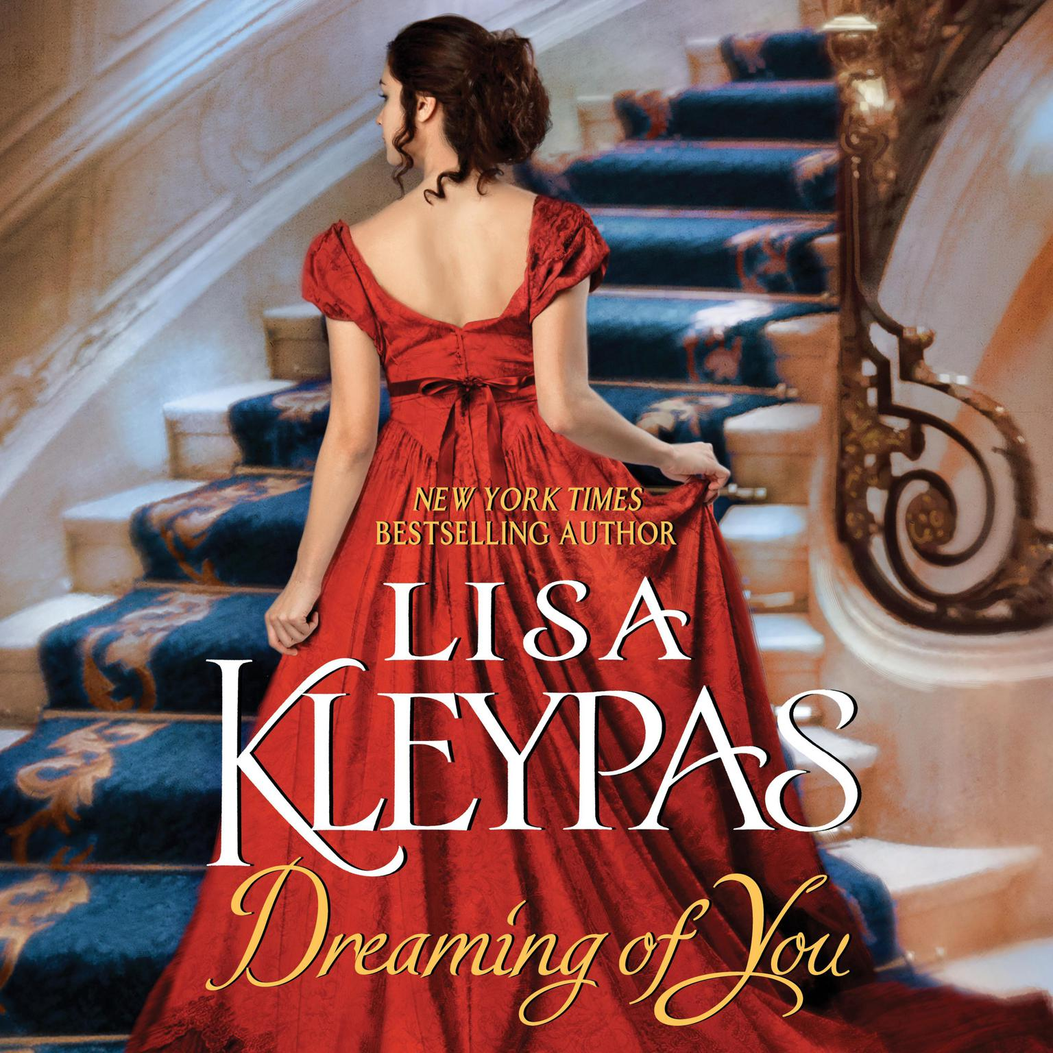 Dreaming of You: A Novel Audiobook, by Lisa Kleypas