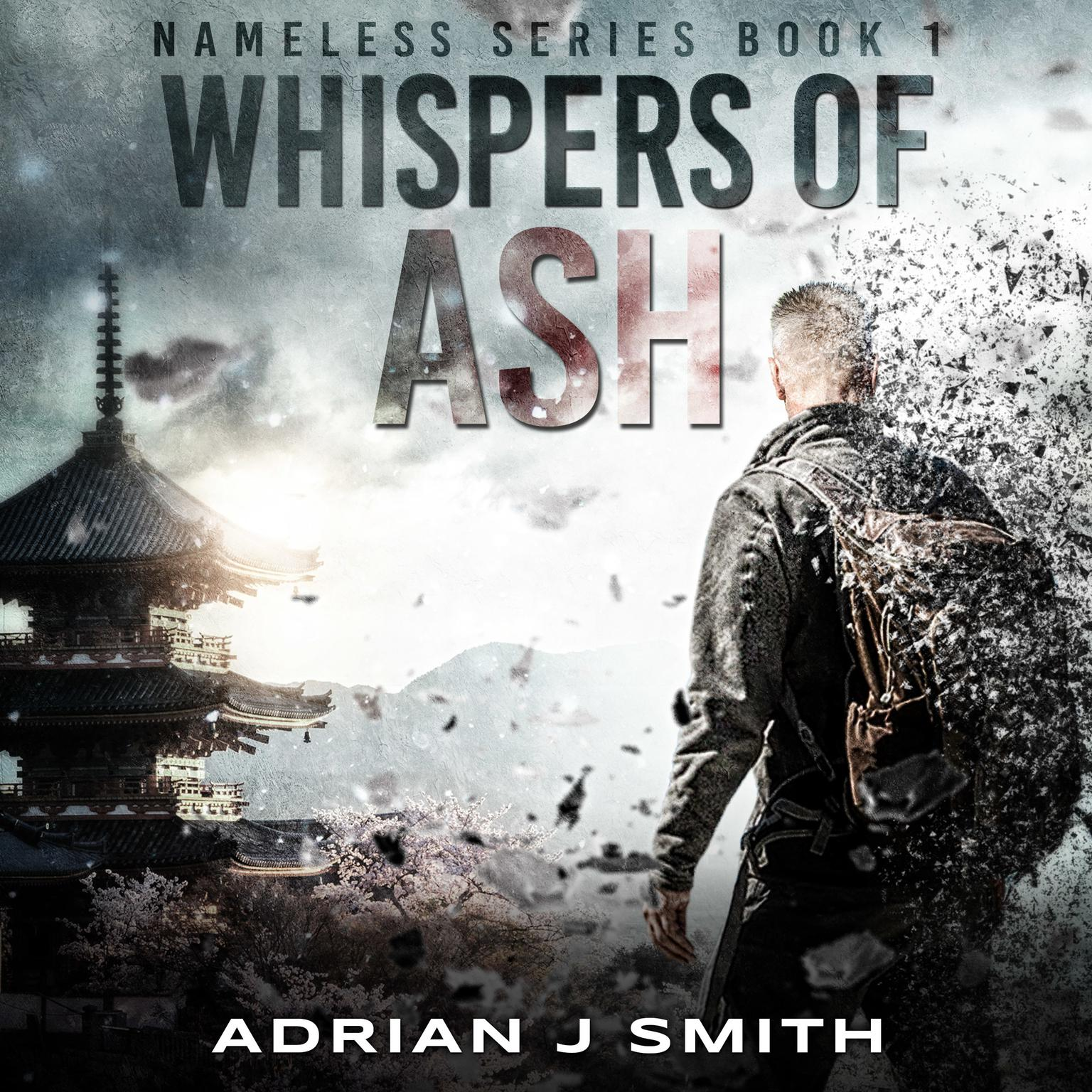 Whispers of Ash Audiobook, by Adrian J. Smith