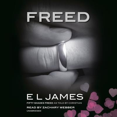 Freed: Fifty Shades Freed as Told by Christian Audiobook, by