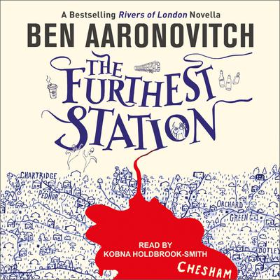 The Furthest Station Audiobook, by Ben Aaronovitch