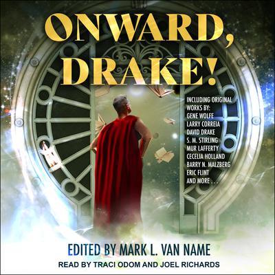 Onward, Drake! Audiobook, by Mark L. Van Name