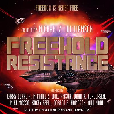 Freehold: Resistance Audiobook, by