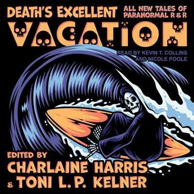 Deaths Excellent Vacation: All New Tales of Paranormal R & R Audiobook, by Charlaine Harris