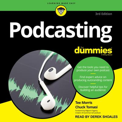 Podcasting for Dummies: 4th Edition Audiobook, by Tee Morris