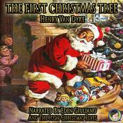 The First Christmas Tree Audiobook, by Henry Van Dyke