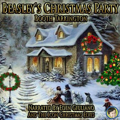 Beasleys Christmas Party Audiobook, by Booth Tarkington