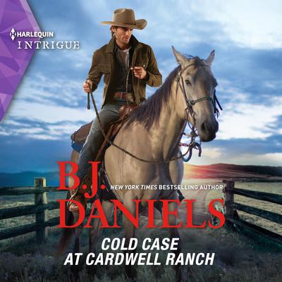 Cold Case at Cardwell Ranch Audiobook, by B. J. Daniels