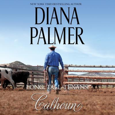 Long, Tall Texans: Calhoun Audiobook, by