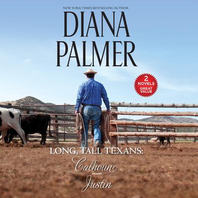 Long, Tall Texans: Calhoun/Justin Audiobook, by