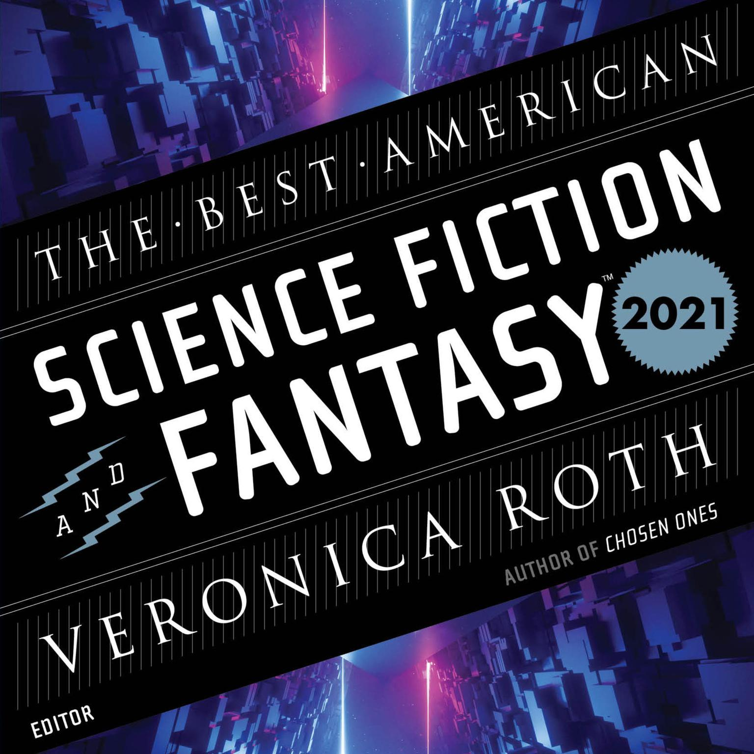 The Best American Science Fiction and Fantasy 2021 Audiobook, by Stephen Graham Jones