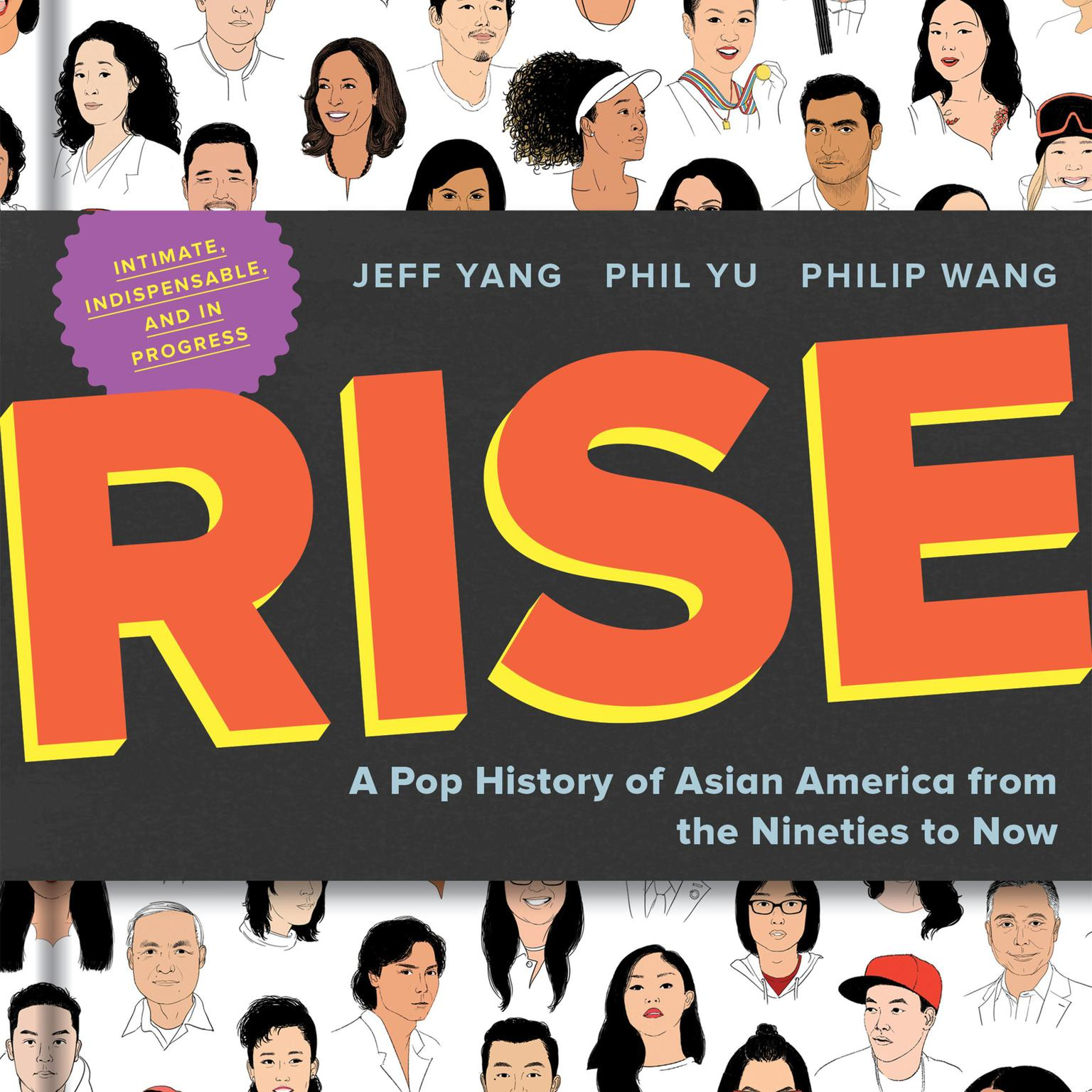 Rise: A Pop History of Asian America from the Nineties to Now Audiobook, by Jeff Yang